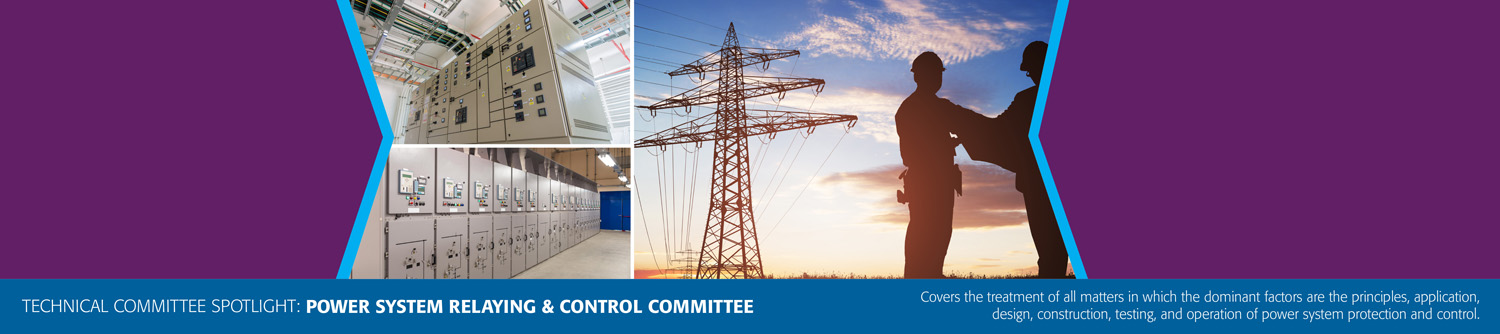 Technical Committee Spotlight: Power System Relaying & Control Committee