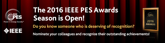 The 2016 IEEE PES Awards Season is Open!
